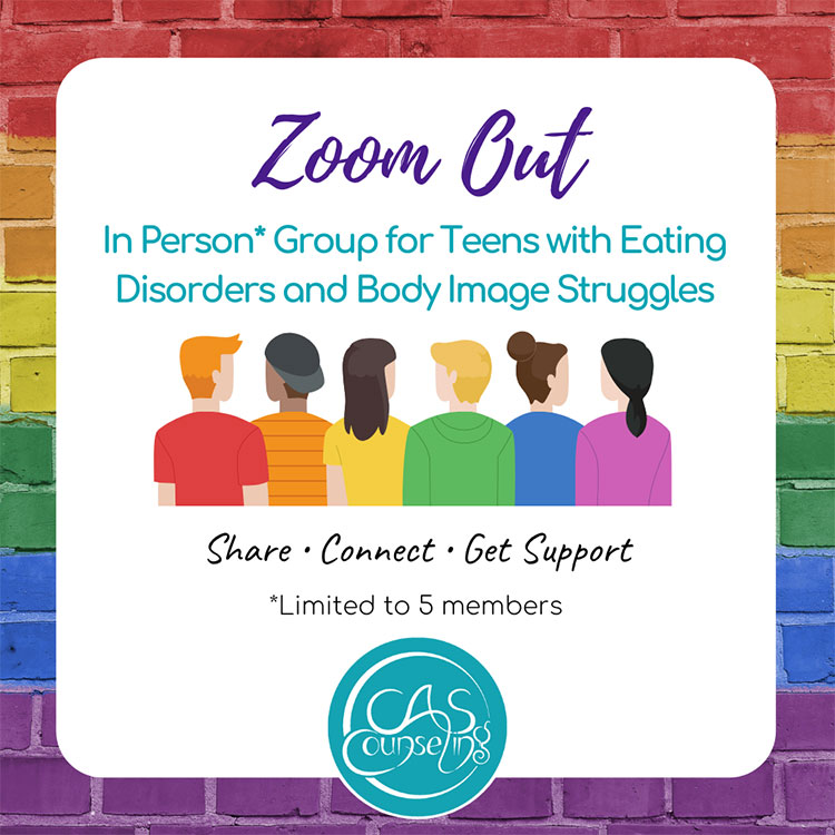 Zoom Out: In Person Group for Teens with Eating Disorders and Body Image Struggles